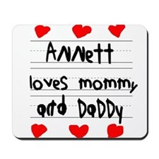 Annett Loves Mommy and Daddy Mousepad