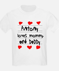 Antony Loves Mommy and Daddy T-Shirt