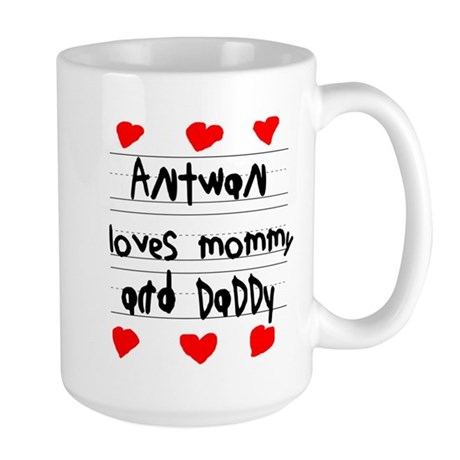 Antwan Loves Mommy and Daddy Large Mug