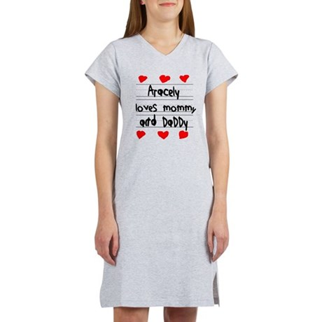 Aracely Loves Mommy and Daddy Women's Nightshirt