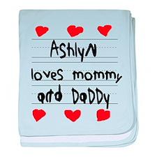 Ashlyn Loves Mommy and Daddy baby blanket