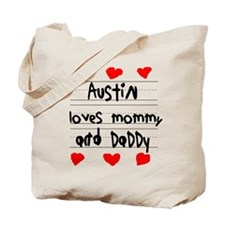 Austin Loves Mommy and Daddy Tote Bag