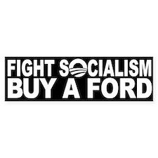 Fight Socialism: Buy a FORD! Car Car Sticker