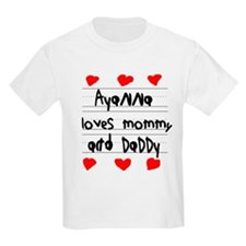 Ayanna Loves Mommy and Daddy T-Shirt