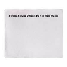 Foreign Service Officers Do It in More Places Sta
