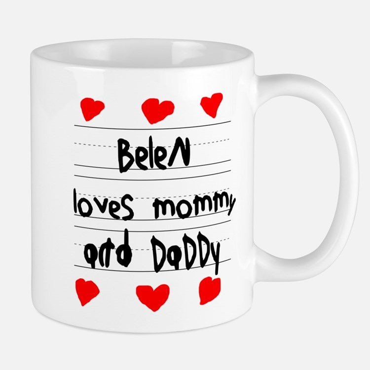 Belen Loves Mommy and Daddy Mug