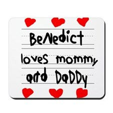 Benedict Loves Mommy and Daddy Mousepad