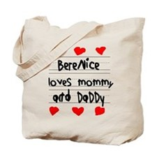 Berenice Loves Mommy and Daddy Tote Bag