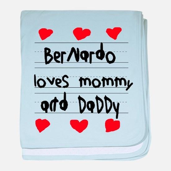Bernardo Loves Mommy and Daddy baby blanket