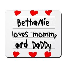 Bethanie Loves Mommy and Daddy Mousepad