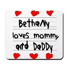 Bethany Loves Mommy and Daddy Mousepad
