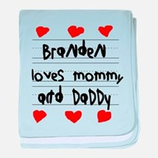 Branden Loves Mommy and Daddy baby blanket