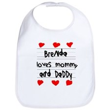Brenda Loves Mommy and Daddy Bib