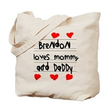 Brendon Loves Mommy and Daddy Tote Bag