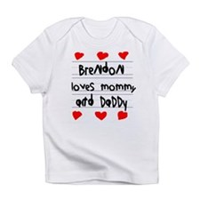 Brendon Loves Mommy and Daddy Infant T-Shirt