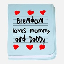 Brendon Loves Mommy and Daddy baby blanket