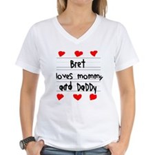 Bret Loves Mommy and Daddy Shirt