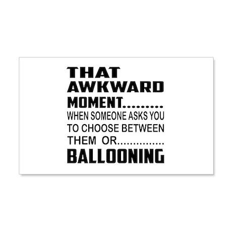 That Awkward Moment... Ballloonin 20x12 Wall Decal