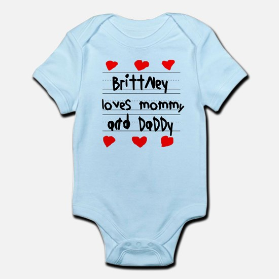 Brittney Loves Mommy and Daddy Infant Bodysuit