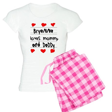 Bryanna Loves Mommy and Daddy Women's Light Pajama