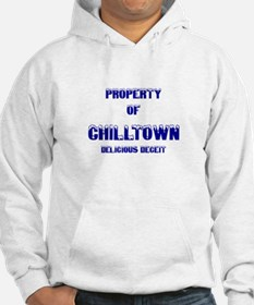 Property of Chill Town Hoodie