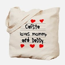Calista Loves Mommy and Daddy Tote Bag