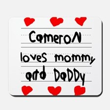 Cameron Loves Mommy and Daddy Mousepad