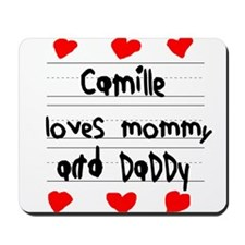Camille Loves Mommy and Daddy Mousepad