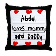 Abdul Loves Mommy and Daddy Throw Pillow