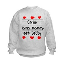 Carlee Loves Mommy and Daddy Sweatshirt