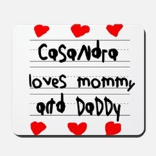 Casandra Loves Mommy and Daddy Mousepad