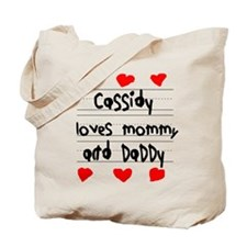 Cassidy Loves Mommy and Daddy Tote Bag