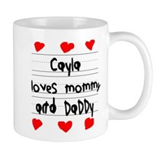 Cayla Loves Mommy and Daddy Mug