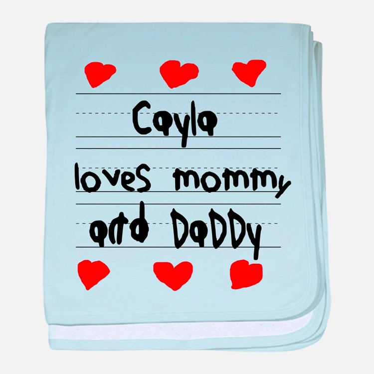 Cayla Loves Mommy and Daddy baby blanket