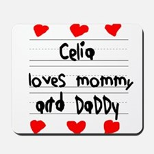 Celia Loves Mommy and Daddy Mousepad