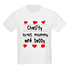 Chasity Loves Mommy and Daddy T-Shirt