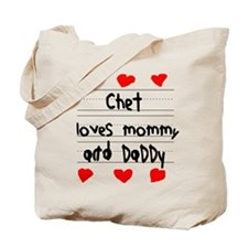Chet Loves Mommy and Daddy Tote Bag