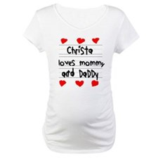 Christa Loves Mommy and Daddy Shirt