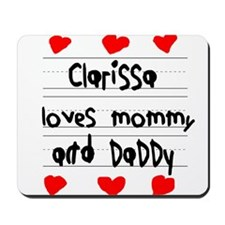 Clarissa Loves Mommy and Daddy Mousepad