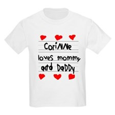 Corinne Loves Mommy and Daddy T-Shirt