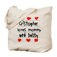 Cristopher Loves Mommy and Daddy Tote Bag