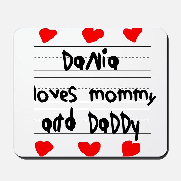 Dania Loves Mommy and Daddy Mousepad