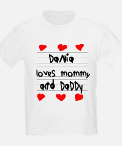 Dania Loves Mommy and Daddy T-Shirt