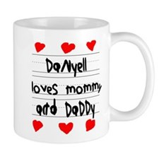 Danyell Loves Mommy and Daddy Mug