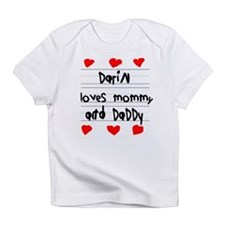 Darin Loves Mommy and Daddy Infant T-Shirt