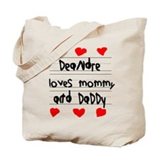 Deandre Loves Mommy and Daddy Tote Bag