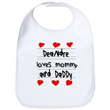 Deandre Loves Mommy and Daddy Bib