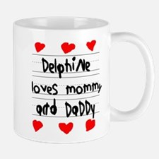 Delphine Loves Mommy and Daddy Mug