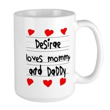 Desirae Loves Mommy and Daddy Mug