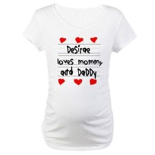 Desirae Loves Mommy and Daddy Shirt